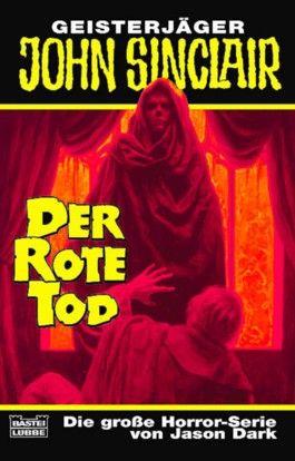 Geisterjäger John Sinclair, Der Rote Tod