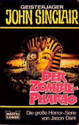 Geisterjäger John Sinclair, Der Zombie-Pharao