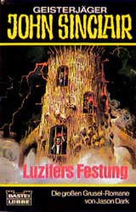 Geisterjäger John Sinclair, Luzifers Festung