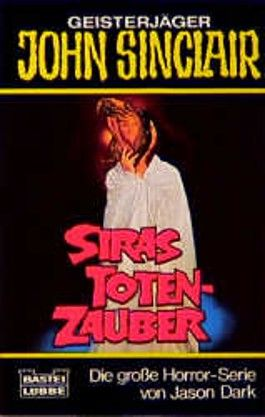 Geisterjäger John Sinclair, Siras Totenzauber