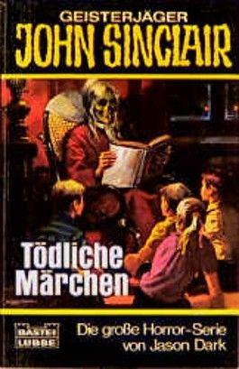 Geisterjäger John Sinclair, Tödliche Märchen