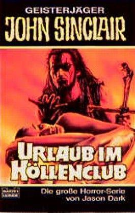 Geisterjäger John Sinclair, Urlaub im Höllenclub