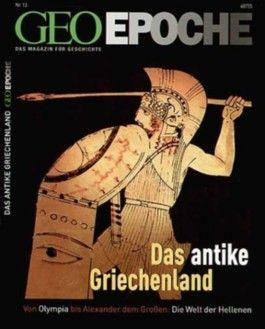 Geo Epoche / Das antike Griechenland