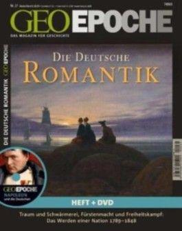 Geo Epoche (mit DVD) / Die Deutsche Romantik