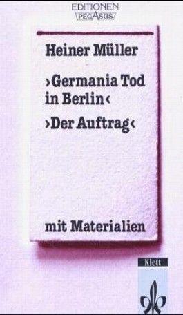 Germania Tod in Berlin. Der Auftrag