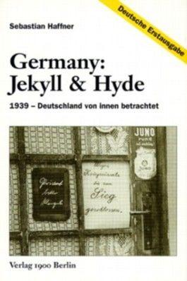 Germany, Jekyll & Hyde