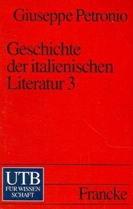 Geschichte der italienischen Literatur. Tl.3