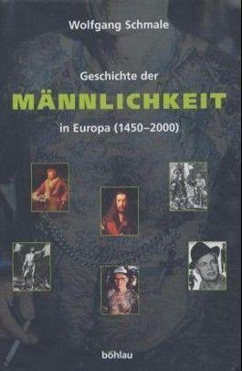 Geschichte der Männlichkeit in Europa (1450-2000)
