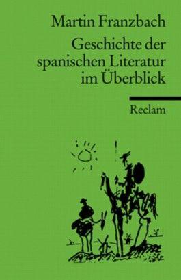Geschichte der spanischen Literatur im Überblick