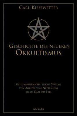Geschichte des neueren Okkultismus (Neuauflage)