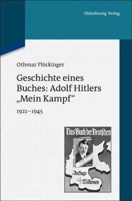 """Geschichte eines Buches: Adolf Hitlers """"Mein Kampf"""""""