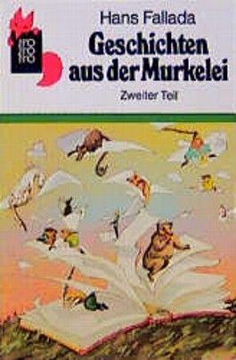 Geschichten aus der Murkelei. Tl.2