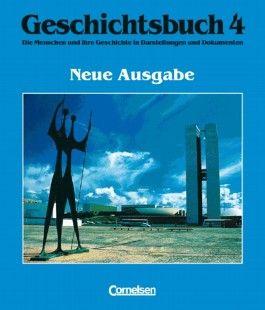 Geschichtsbuch. Die Menschen und ihre Geschichte in Darstellungen und Dokumenten. Allgemeine Ausgabe / Band 4 - Von 1918 bis zur Gegenwart