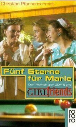 GIRLfriends, Fünf Sterne für Marie