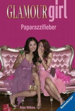 Glamour Girl: Paparazzifieber