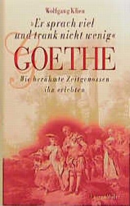 """Goethe - """"Er sprach viel und trank nicht wenig"""""""
