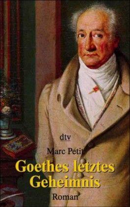 Goethes letztes Geheimnis