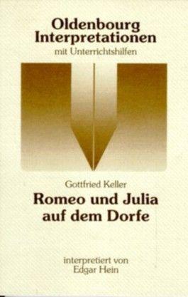 Gottfried Keller: Romeo und Julia auf dem Dorfe