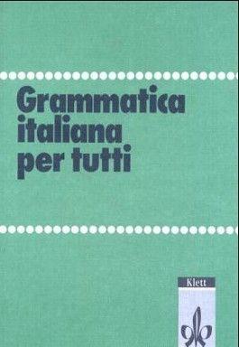 Grammatica italiana per tutti