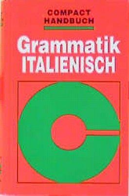 Grammatik Italienisch Von Anna M Hoffmann Di Marzio Bei Lovelybooks