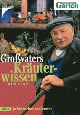 Großvaters Kräuterwissen