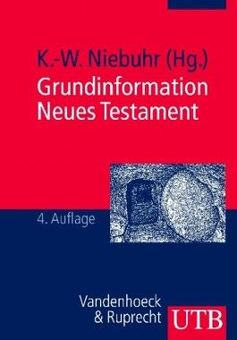 Grundinformation Neues Testament