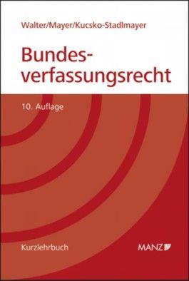 Grundriss des österreichischen Bundesverfassungsrechts