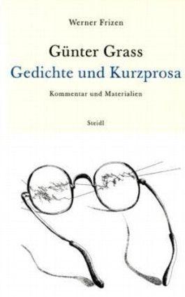 Günter Grass - Gedichte und Kurzprosa