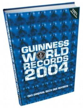 Guinness Buch der Rekorde 2004
