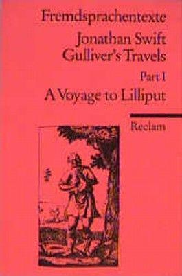 Gulliver's Travels. Part 1. A Voyage to Lilliput. ( Fremdsprachentexte).