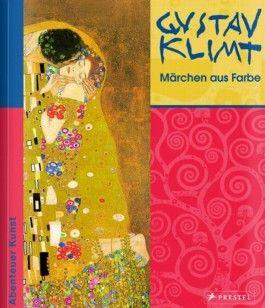 Gustav Klimt - Märchen aus Farbe