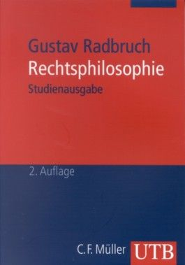 Gustav Radbruch. Rechtsphilosophie