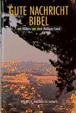 Gute Nachricht Bibel mit Bildern aus dem Heiligen Land (Nr.1665)