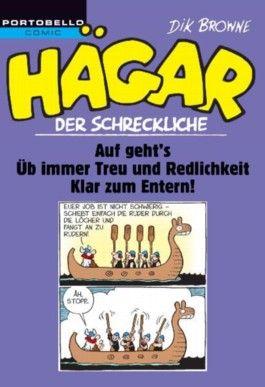 Hägar der Schreckliche: Auf geht's! / Üb immer Treu und Redlichkeit / Klar zum Entern!