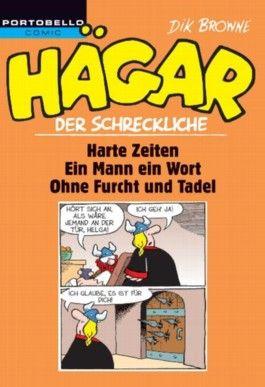 Hägar der Schreckliche: Harte Zeiten / Ein Mann - ein Wort! / Ohne Furcht und Tadel