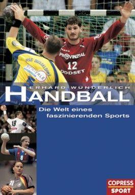 Handball - Die Welt eines faszinierenden Sports