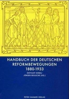 Handbuch der deutschen Reformbewegungen