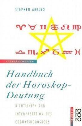 Handbuch der Horoskop-Deutung
