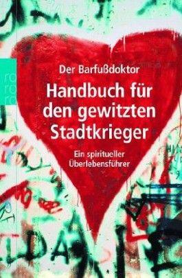 Handbuch für den gewitzten Stadtkrieger