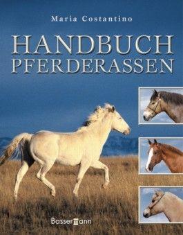 Handbuch Pferderassen