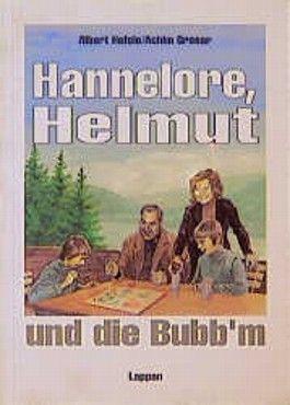 Hannelore, Helmut und die Bubb'm