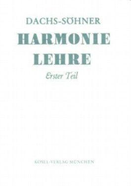 Harmonielehre. Für den Schulgebrauch und zum Selbstunterricht / Harmonielehre Band 1
