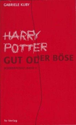 Harry Potter - gut oder böse