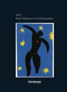 Henri Matisse Art & Silhouettes 2012 Calendar