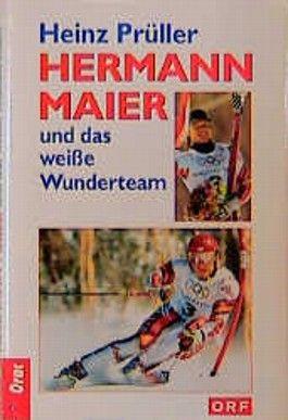 Hermann Maier und das weiße Wunderteam
