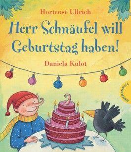 Herr Schnäufel will Geburtstag haben!