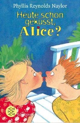Heute schon geküsst, Alice?