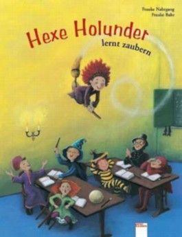 Hexe Holunder lernt zaubern