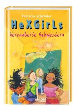 Hexgirls - Verzauberte Schwestern