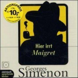 Hier irrt Maigret